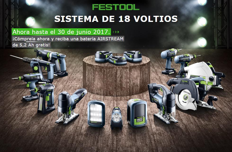 Promoción FESTOOL: Sistema de 18 Voltios